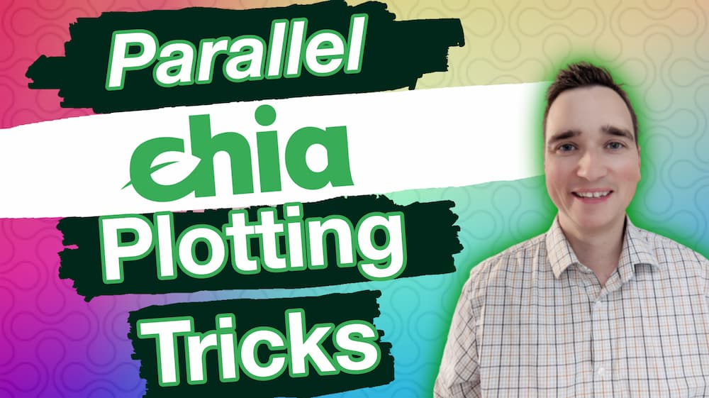Chia Coin Parallel Plotting Tricks and Farming